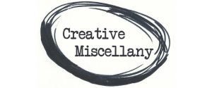 Creative Miscellany